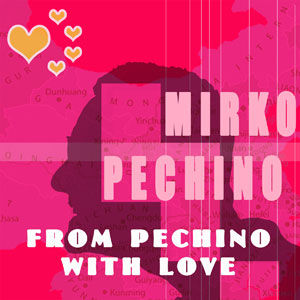 MirKo-Pechino-From-Pechino-with-Love